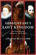 Shakespeare's Lost Kingdom