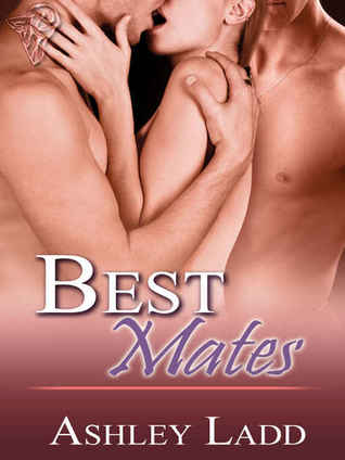 Best Mates by Ashley Ladd