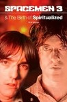 Spacemen 3 & the Birth of the Spiritualized