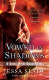 Vowed in Shadows by Jessa Slade