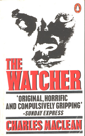 The Watcher by Charles Maclean