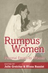 Rumpus Women, Volume 1