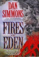 Fires of Eden by Dan Simmons