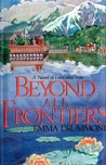 Beyond All Frontiers by Emma Drummond