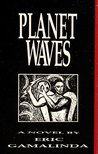 Planet Waves: A Novel