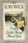 Every Little Thing About You (Yellow Rose Trilogy #1)