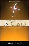 Tome su Lugar en Cristo = Taking Your Place in Christ