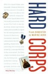 Hard Corps: From Gangster to Marine Hero