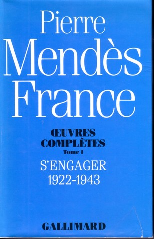 Œuvres Complètes (Tome 1) – S'Engager 1922-1943