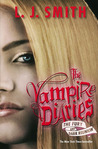 The Fury and Dark Reunion (The Vampire Diaries, #3-4)
