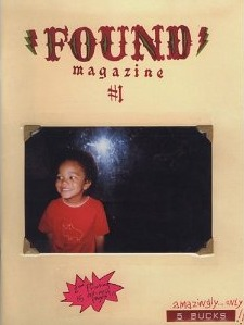 FOUND Magazine #1 by Davy Rothbart