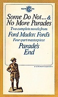 Some Do Not ... &amp; No More Parades (Parade's End, #1 and #2)