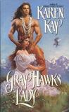 Gray Hawk's Lady
