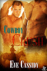 Cowboy Crush by Eve Cassidy