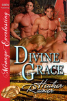 Divine Grace by Heather Rainier