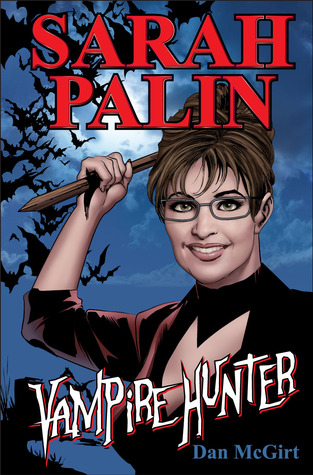 Sarah Palin: Vampire Hunter