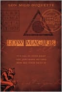 Low Magick by Lon Milo DuQuette