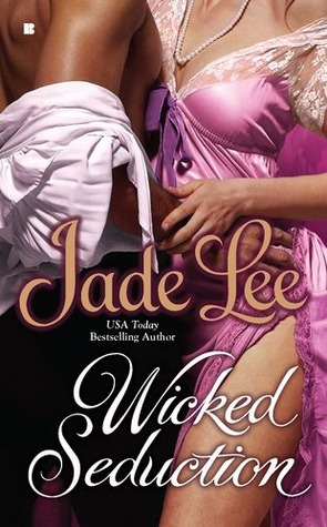 Wicked Seduction by Jade Lee