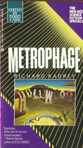 Metrophage by Richard Kadrey