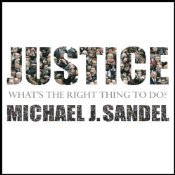 Justice: What's the Right Thing to Do? (Audiobook)