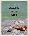 Legend of the Mer (Legend of the Mer, #1)