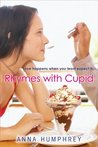 Rhymes with Cupid by Anna Humphrey
