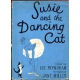 Susie and the Dancing Cat by Lee  Wyndham