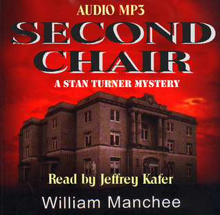 Second Chair (A Stan Turner Mystery #3)
