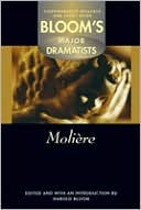 Moliere (Bloom's Major Dramatists)