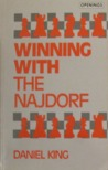 Winning With The Najdorf (Batsford Chess Library)