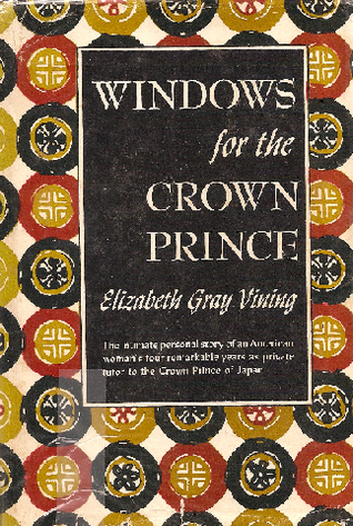 Windows for the Crown Prince by Elizabeth Gray Vining