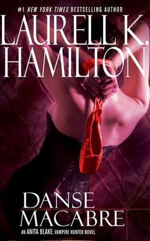 Danse Macabre by Laurell K. Hamilton