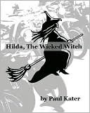 Hilda the Wicked Witch by Paul Kater