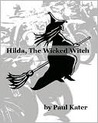 Hilda the Wicked Witch (Hilda the Wicked Witch #1)