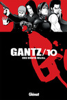 Gantz /10 by Hiroya Oku