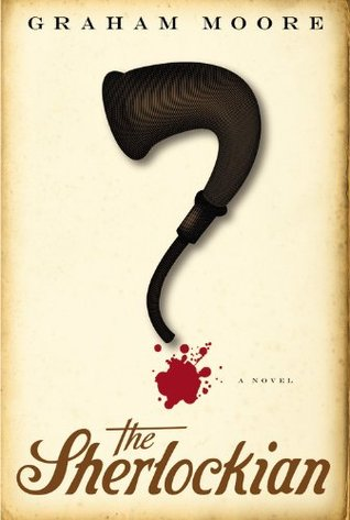 The Sherlockian by Graham Moore