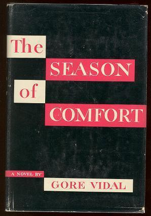 The Season of Comfort by Gore Vidal