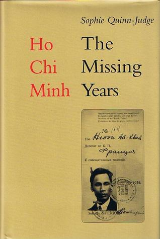 Ho Chi Minh: The Missing Years, 1919-1941