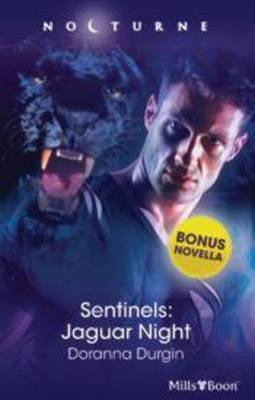 Jaguar Night (Sentinels, #1) (Silhouette Nocturne, 64)