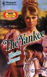 The Yankee (Harlequin Historical, No 57)