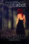 The Mediator, Vol. 1: Shadowland / Ninth Key (The Mediator, #1-2)