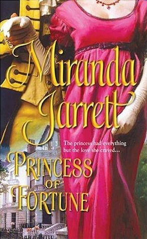 Princess of Fortune (Harlequin Historical, # 721)