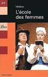 L'cole des Femmes by Molire