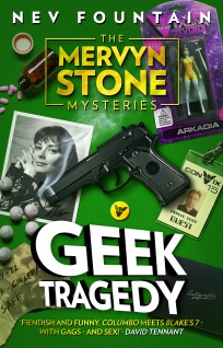 Geek Tragedy (The Mervyn Stone Mysteries, #1)