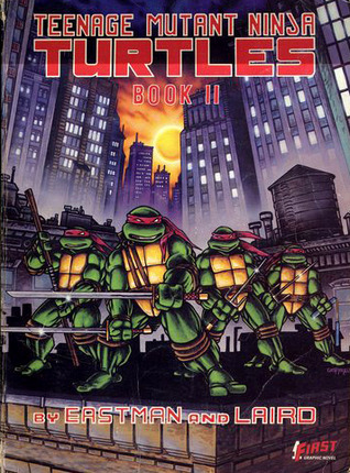 Teenage Mutant Ninja Turtles, Book II by Kevin Eastman
