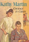 Courage in Crisis (Kathy Martin, #9)