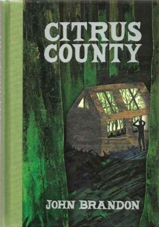 Citrus County by John Brandon