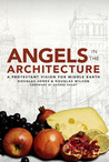 Angels in the Architecture: A Protestant Vision for Middle Earth