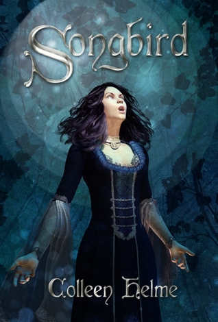 Songbird by Colleen Helme