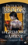 Le grimoire d'argent by Patricia Briggs